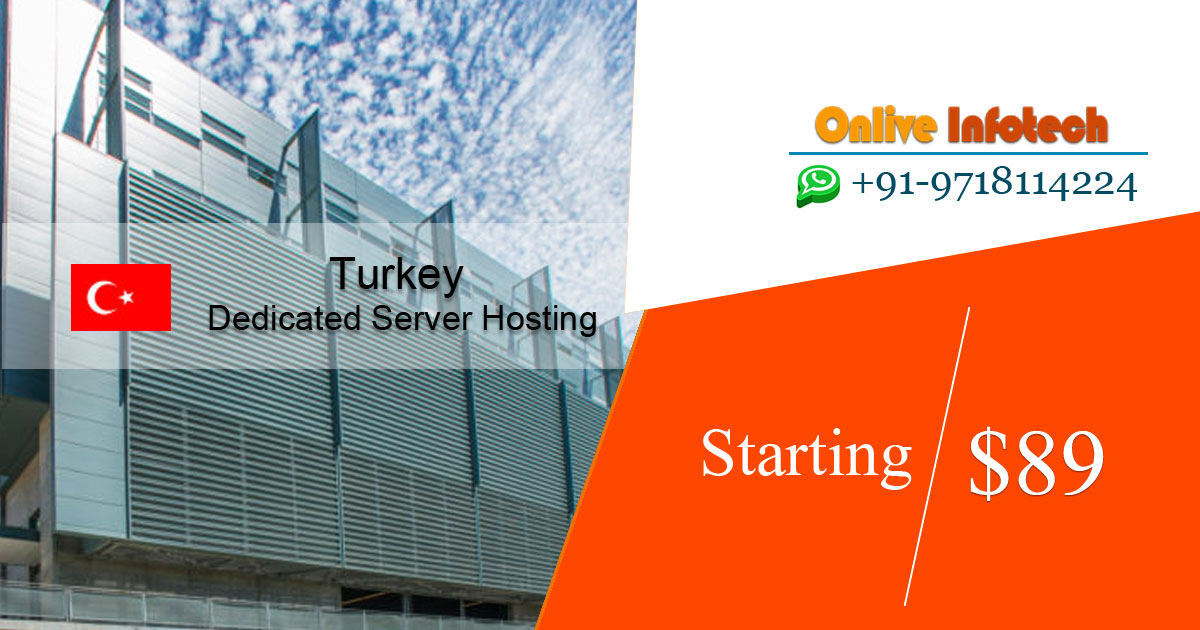 Turkey Dedicated Server Hosting