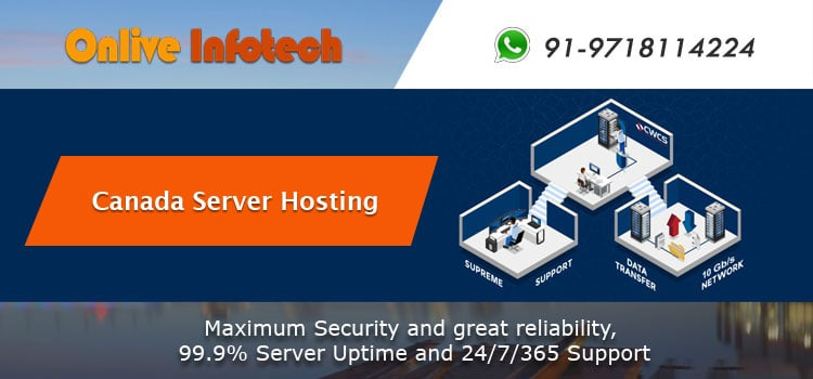 Canada Server Hosting – Advantages & Cost-Savings Rolled Into One!