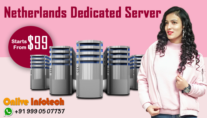 netherland dedicated server - onlive infotech