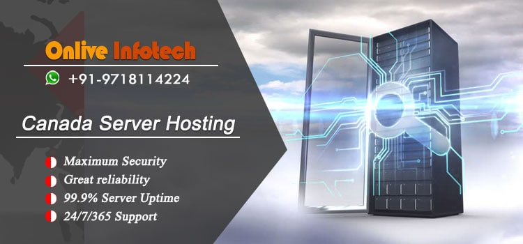 Reliable and Robust Professional Canada Server Hosting by Onlive Infotech