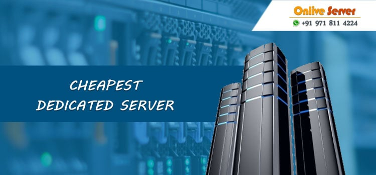 Cheapest Dedicated Server