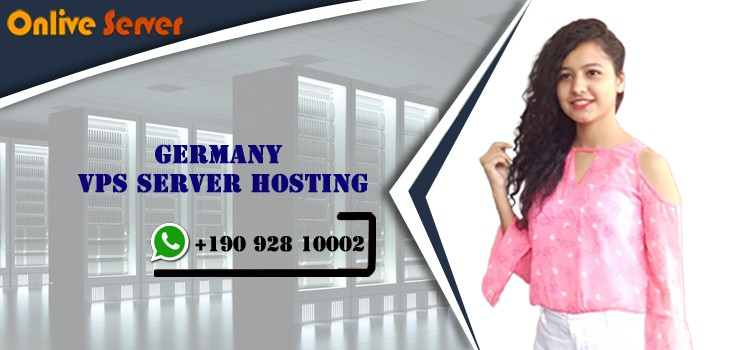 What are the Major Benefits of Germany VPS Server Hosting
