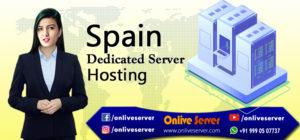 Spain Dedicated Server